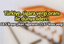 Türkiye, yüzde 87 lik sigara vergi oranı ile dünya lideri
