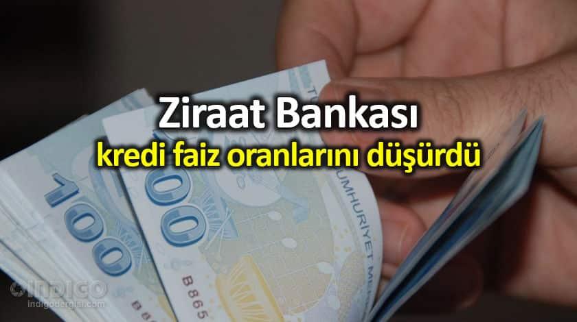 Ziraat Bankası kredi faiz oranlarını düşürdü!