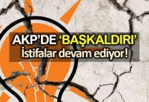AKP başkaldırı süreci: Eski milletvekilleri istifa ediyor!
