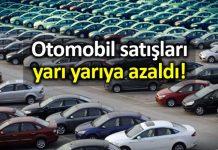 Araba satışları 8 ayda yüzde 46 azaldı!