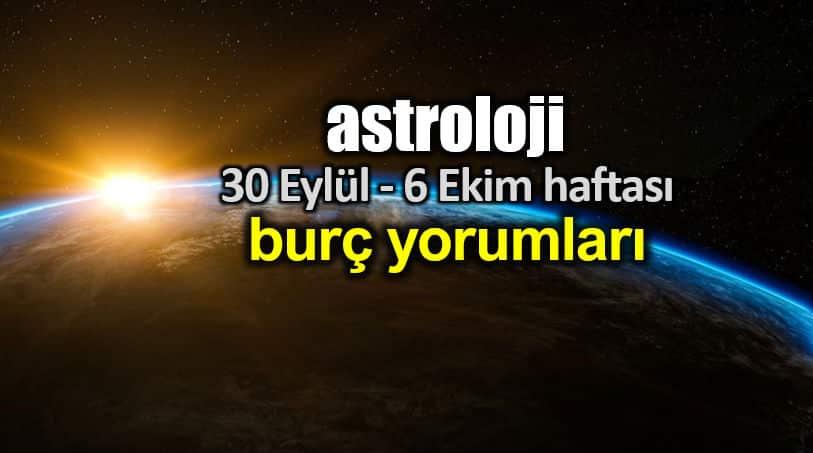 Astroloji: 30 Eylül - 6 Ekim 2019 haftalık burç yorumları