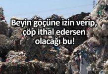 İthal edilen çöpler İzmir Kemalpaşa da çöp dağları oluşturuyor!