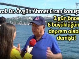 Prof. Dr. Ahmet Ercan: Daha büyük bir depremi yapacağım mesajıdır
