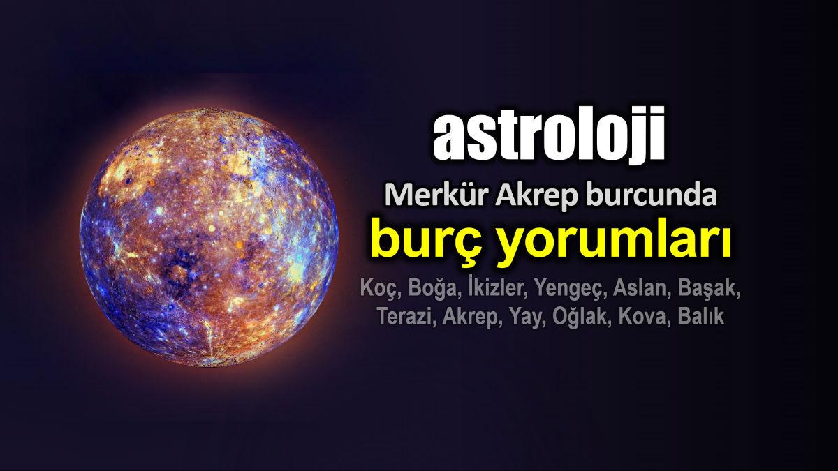 Astroloji: 3 Ekim Merkür Akrep burcunda burç yorumları