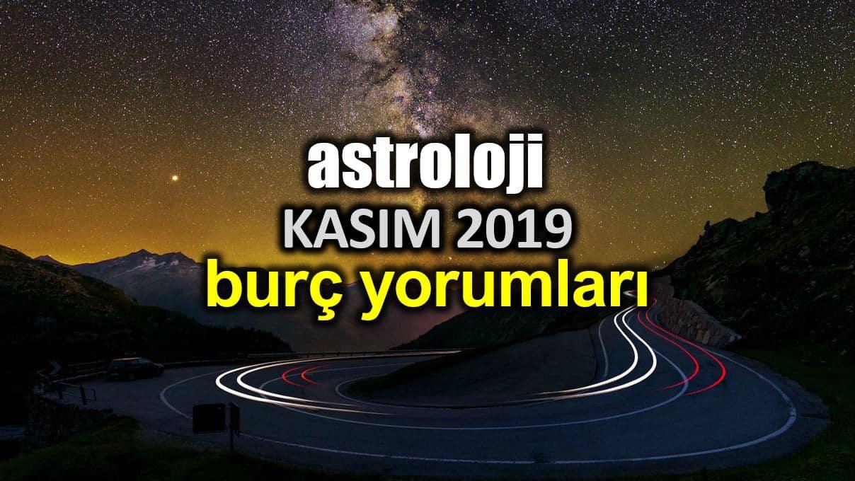 Astroloji: Kasım 2019 aylık burç yorumları