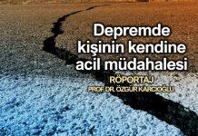 Depremde kişinin kendine acil müdahalesi - Prof. Dr. Özgür Karcıoğlu