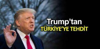 Donald Trump Türkiye Suriye de sınırları aşarsa ekonomisini yok ederim