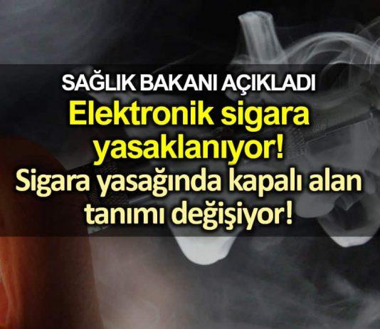 Elektronik sigara yasağı başlıyor; Sigarada kapalı alan tanımı değişiyor!