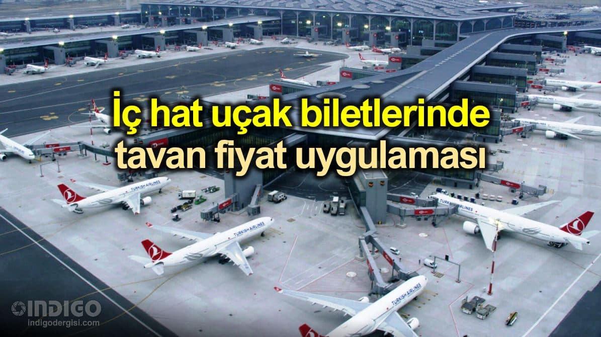 İç hat uçak bileti satışlarında tavan fiyat: 450 lirayı geçemeyecek!