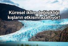 Küresel iklim değişikliği kışların etkisini azaltıyor!