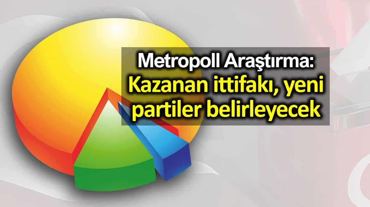 Metropoll seçim anketi değerlendirmesi: Kazanan ittifakı, yeni partiler belirleyecek