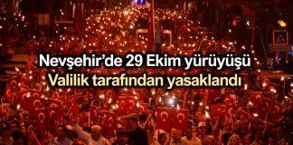 Nevşehir de 29 Ekim yürüyüşü Valilik tarafından yasaklandı