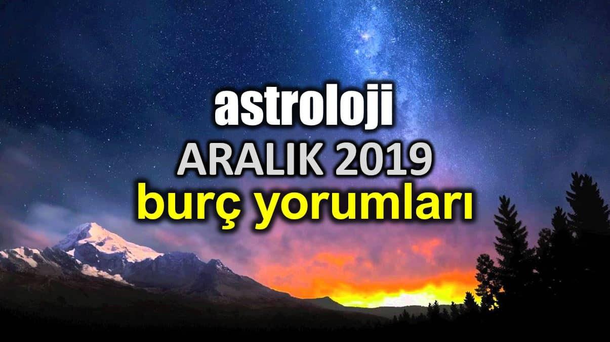 Astroloji: Aralık 2019 aylık burç yorumları