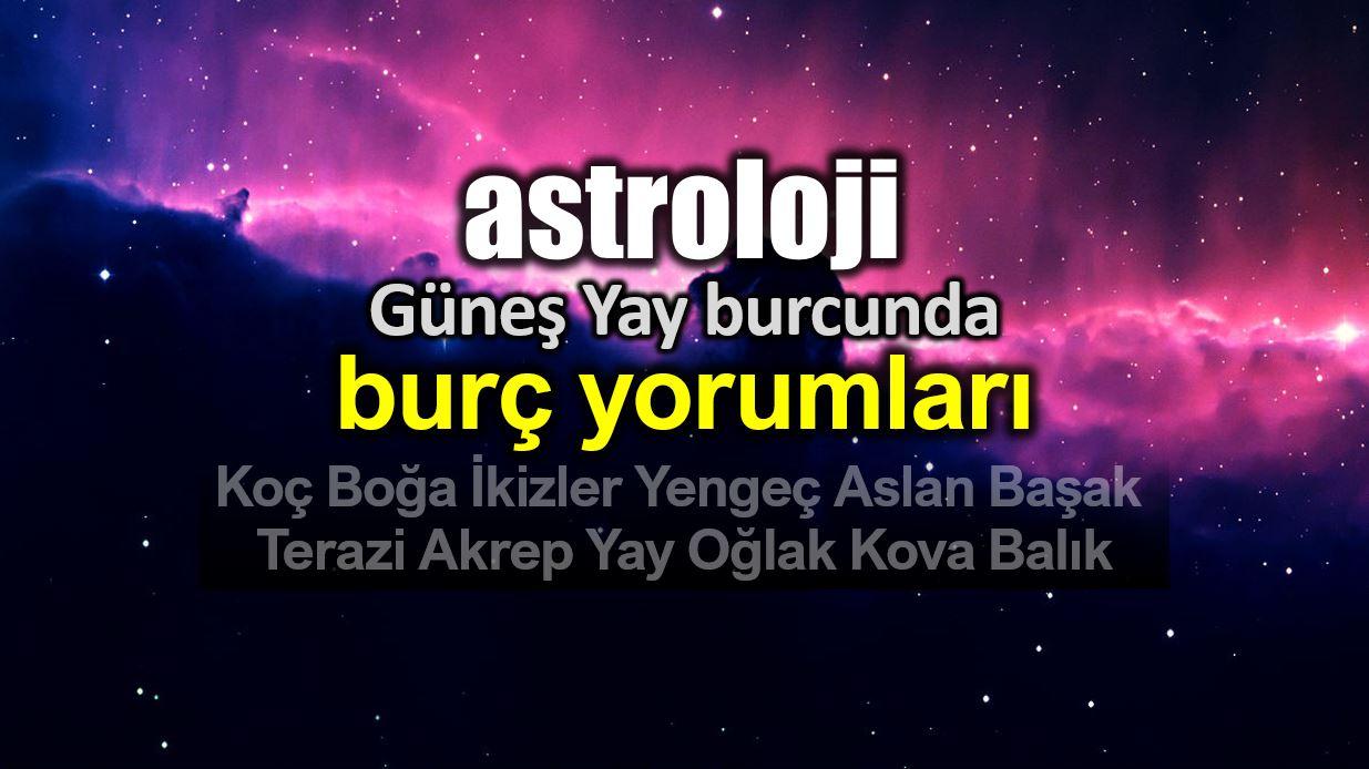 Astroloji: Güneş Yay burcunda (22 Kasım - 22 Aralık) burç yorumları