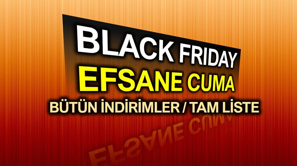 Black Friday Efsane Cuma