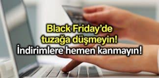 Black Friday 2019: Online alışveriş yaparken nelere dikkat edilmeli?