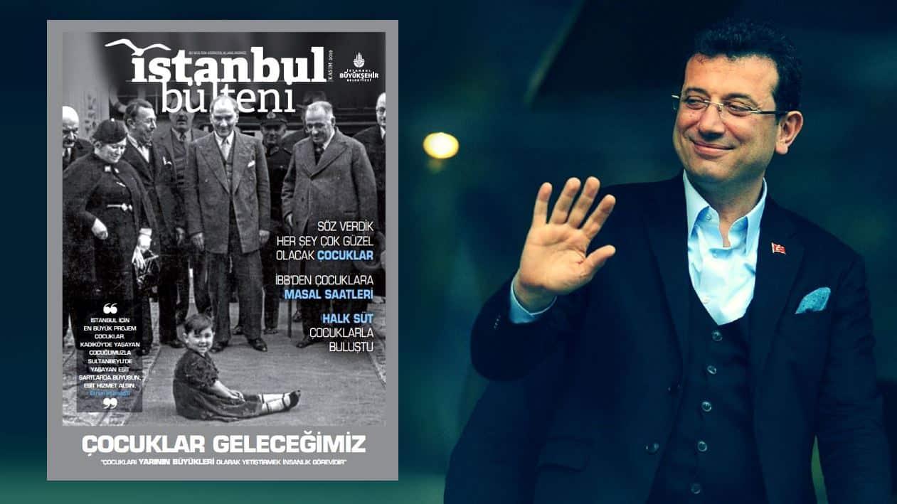 îbb İstanbul Bülteni dergisinde atatürk ilk kez kapak oldu ekrem imamoğlu