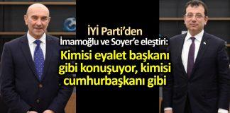 İYİ Parti müsavat dervişoğlu Ekrem İmamoğlu ve Tunç Soyer uyarı