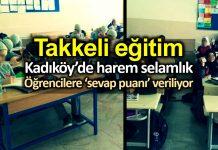 Kadıköy takkeli eğitim: Öğrencilere sevap puan kartı dağıtılıyor