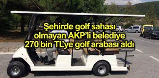 Kocaeli Büyükşehir Belediyesi 270 bin liralık golf arabası aldı