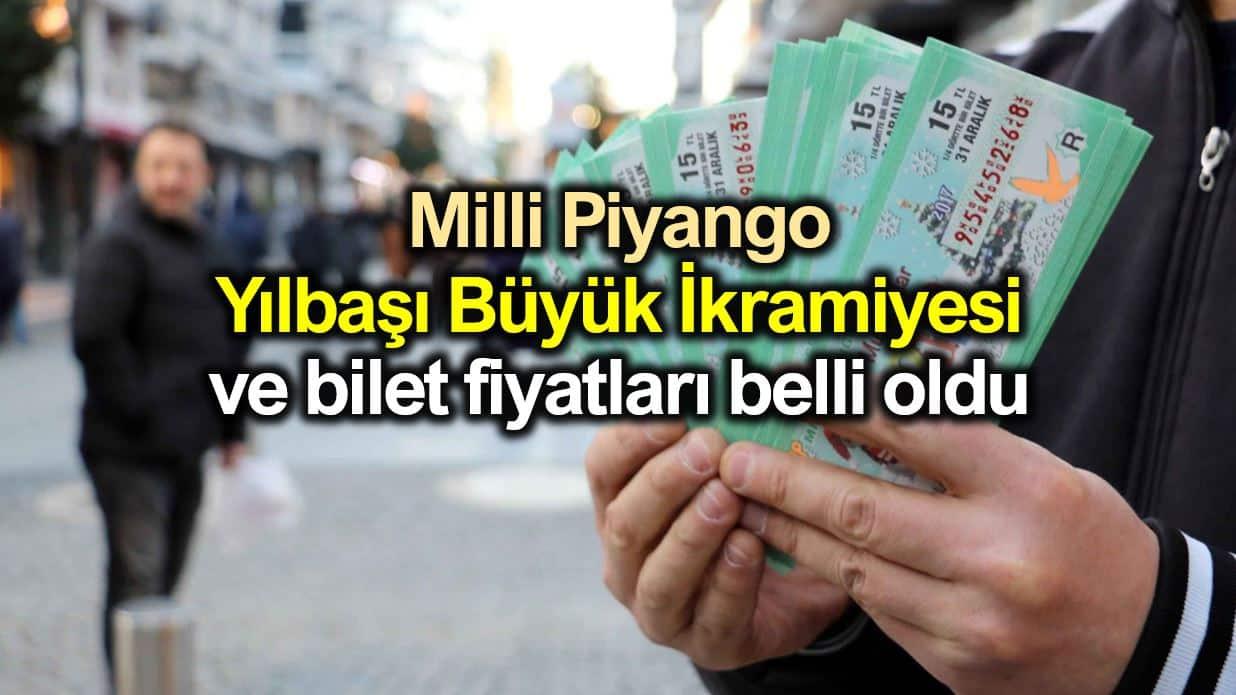 Milli Piyango yılbaşı büyük ikramiye; tam, yarım, çeyrek bilet fiyatı belli oldu