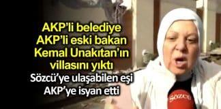 AKP üsküdar Belediyesi eski Bakan kemal Unakıtan ın villasını yıktı