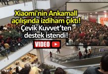 Xiaomi Ankara Ankamall AVM mağaza açılışında izdiham çıktı!