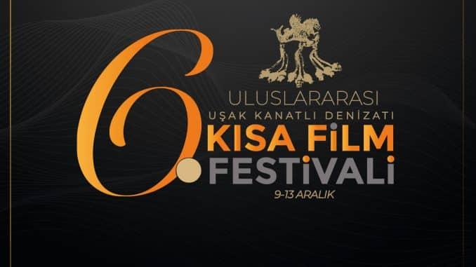 6. Uluslararası Uşak Kanatlı Denizatı Kısa Film Festivali