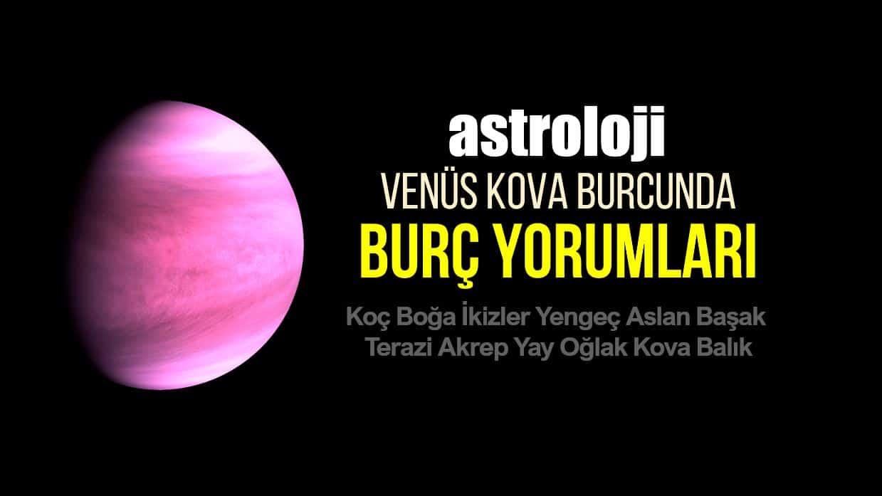 Astroloji: 20 Aralık Venüs Kova burcunda burç yorumları