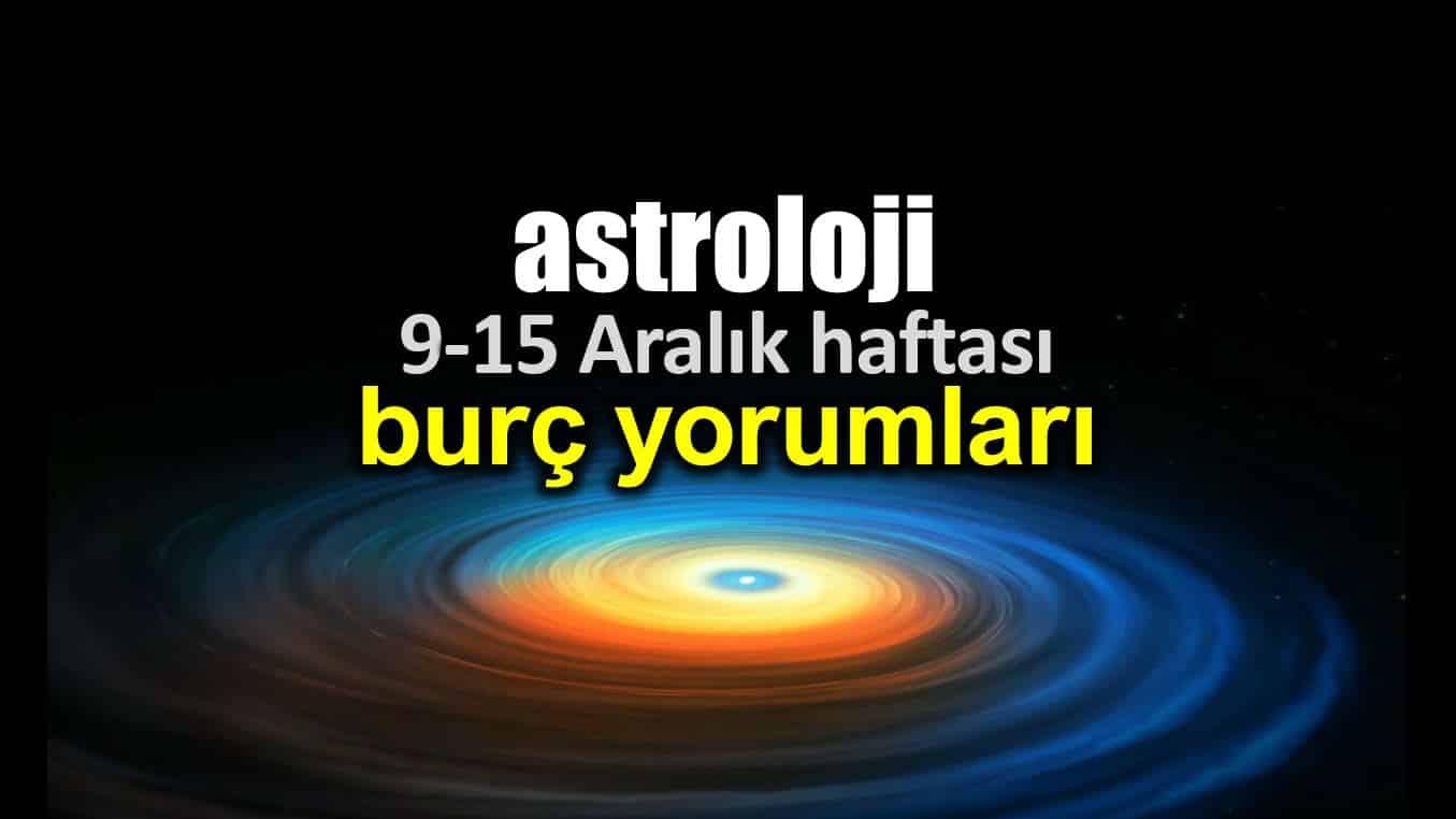 Astroloji: 9 - 15 Aralık 2019 haftalık burç yorumları