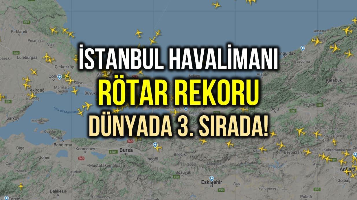 İstanbul Havalimanı rötar rekoru: Dünyada 3. sırada!