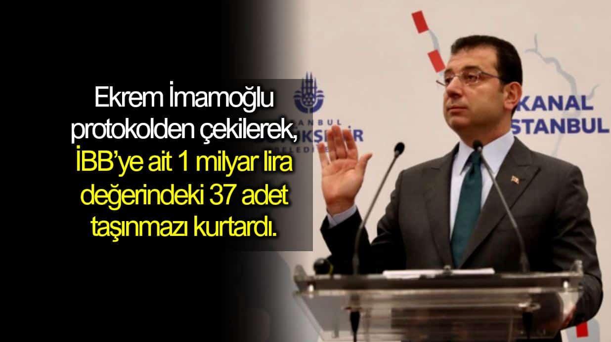 Kanal İstanbul protokolü ekrem imamoğlu İBB 1 milyar liralık arazisi tahsis edilecekmiş!