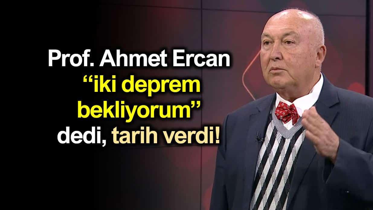 Prof. Övgün Ahmet Ercan büyük deprem ile ilgili tarih verdi