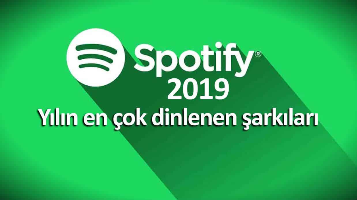Spotify 2019 yılında en çok dinlenen şarkılar ve sanatçılar