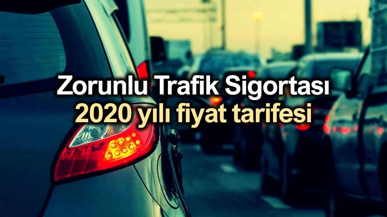 Zorunlu Trafik Sigortası 2020 yılı fiyat tarifesi belli oldu!