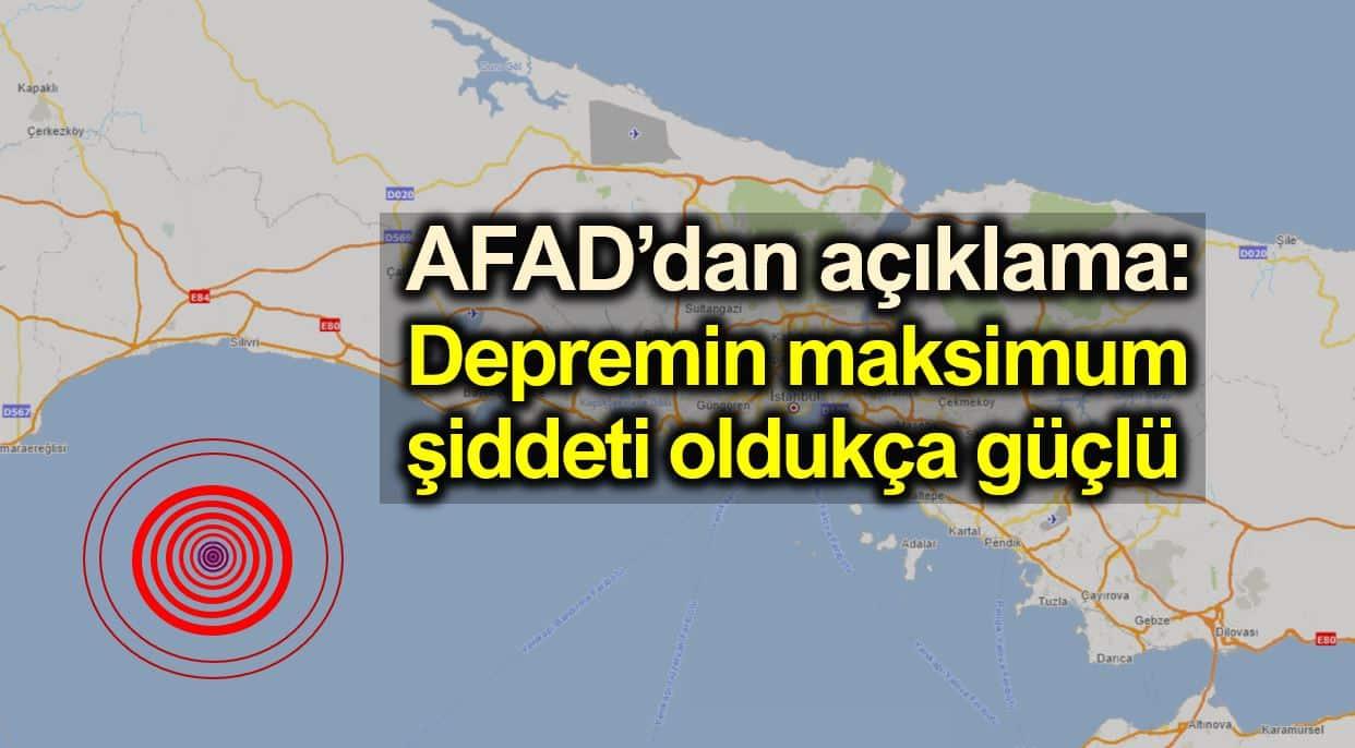 AFAD: Depremin maksimum şiddeti oldukça güçlü