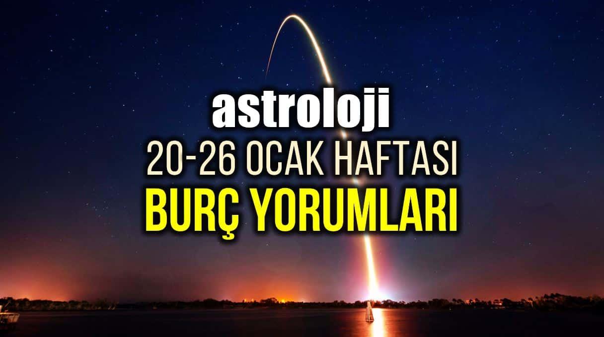 Astroloji: 20 - 26 Ocak 2020 haftalık burç yorumları