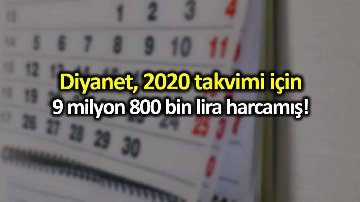 Diyanet 2020 takvimi için 9 milyon 800 bin lira harcamış!