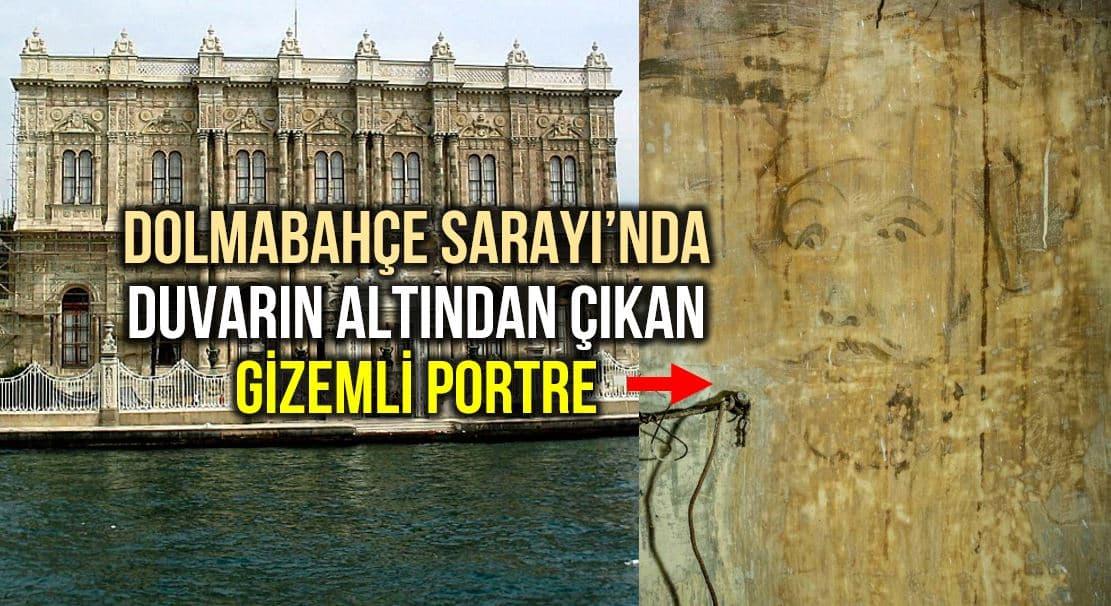 Dolmabahçe Sarayı duvarın altında portre ve gazete küpürleri bulundu