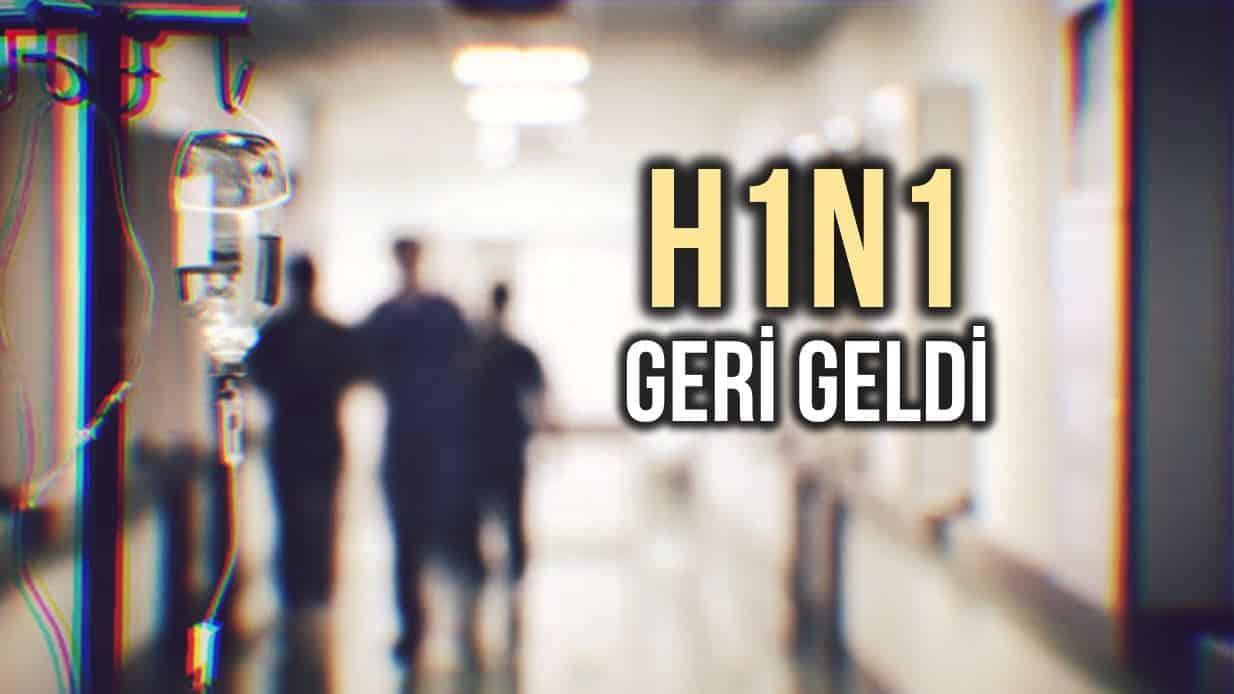 İnfluenza geri geldi: Domuz gribi (H1N1)vakaları artıyor!