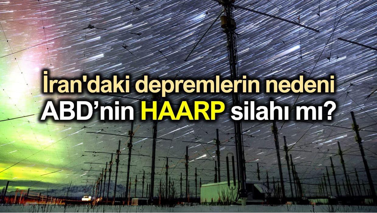 iran deprem abd haarp silahı