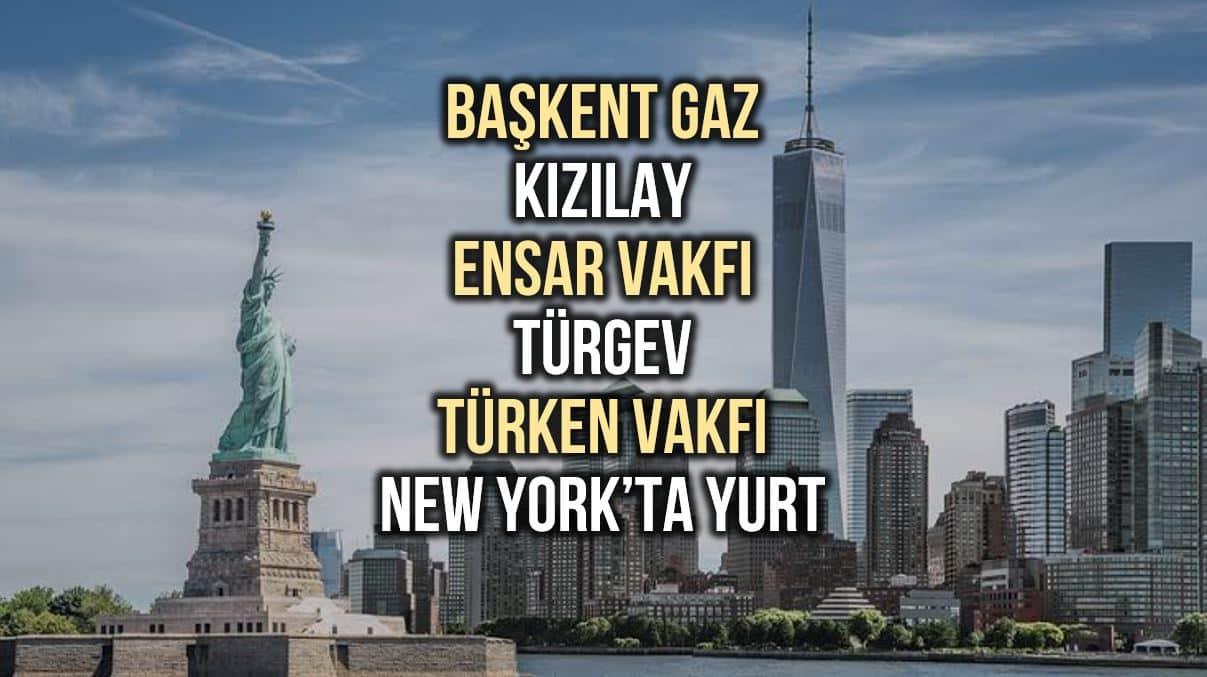 başkent gaz Kızılay Ensar Vakfı türgev türken vakfı new york yurt