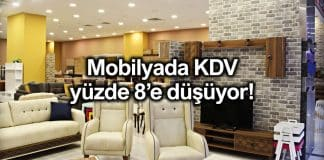 Mobilyada KDV oranı yüzde 8'e düşürüldü