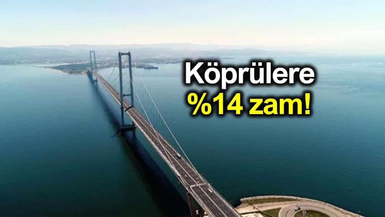 Osmangazi ve Yavuz Sultan Selim Köprüsü ücretlerine yüzde 14 zam