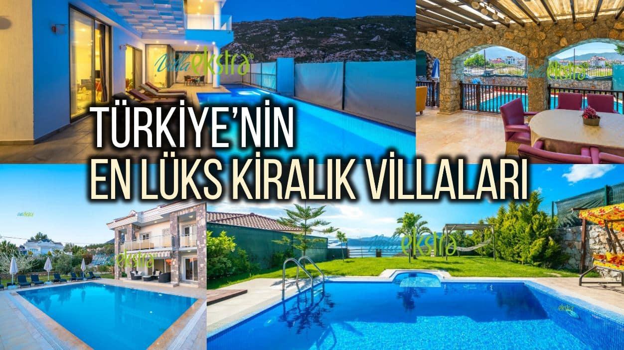 Türkiye en lüks kiralık villaları villa ekstra