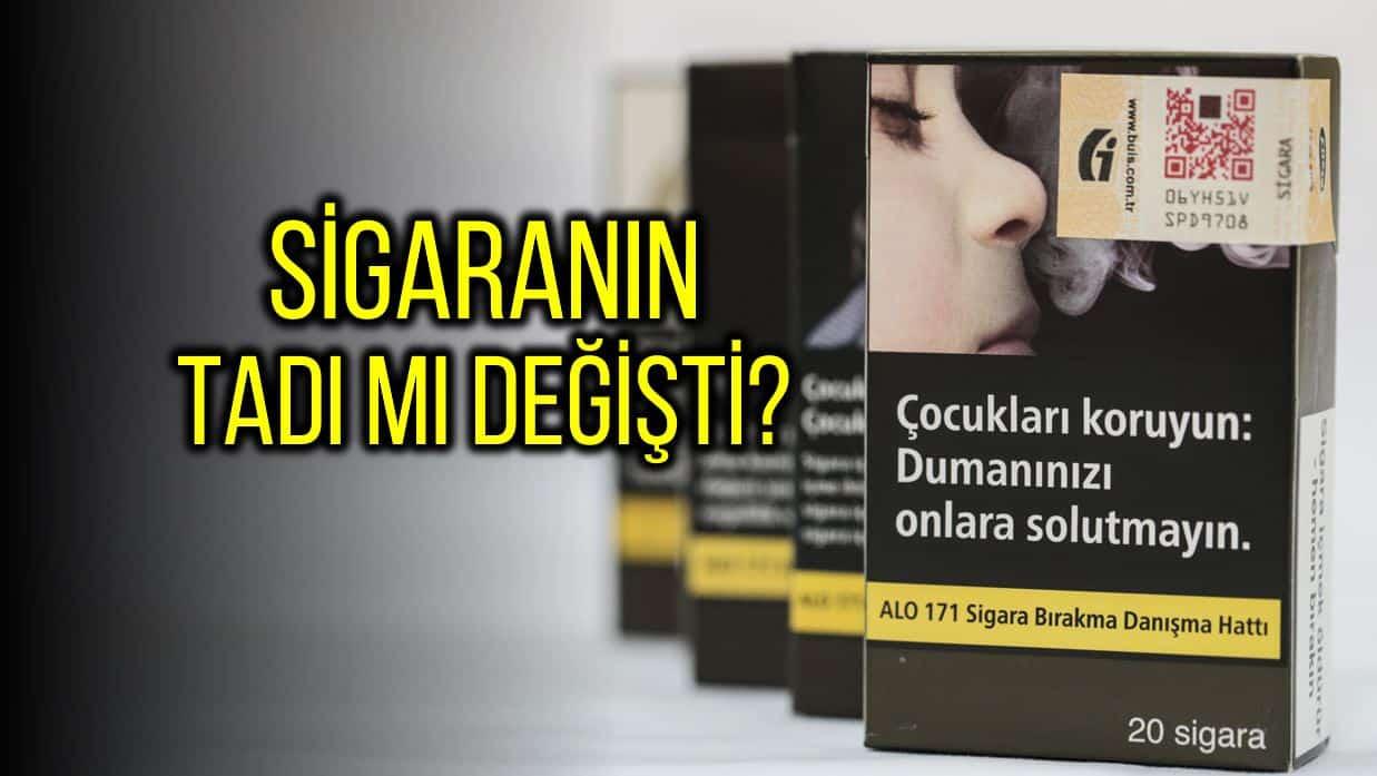 Yeni sigara paketleri ile sigaranın tadı mı değişti?