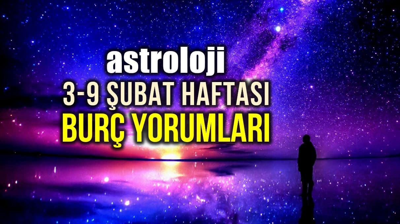 Astroloji: 3 - 9 Şubat 2020 haftalık burç yorumları