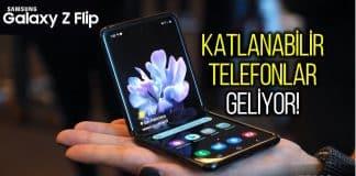 Katlanabilir telefon Samsung Galaxy Z Flip ve S20 özellikleri