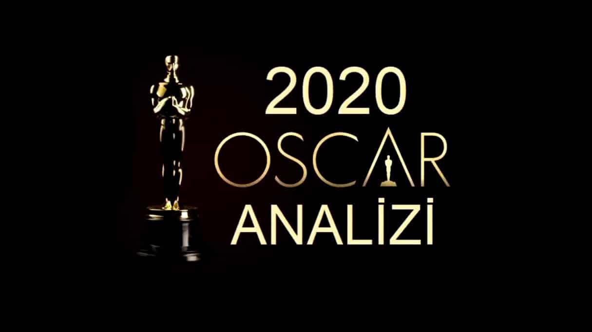Oscar 2020 Analizi: Güçlü favoriler ve sürpriz isimler