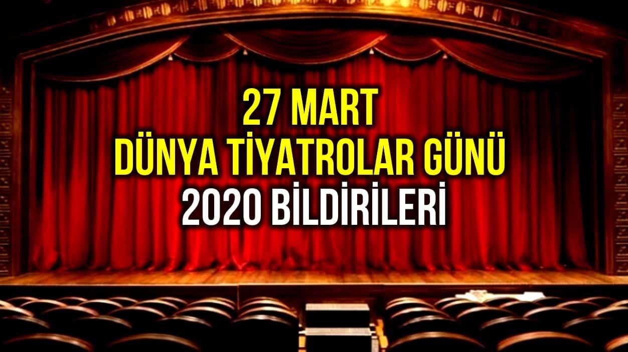 27 Mart Dünya Tiyatrolar Günü 2020 bildirileri